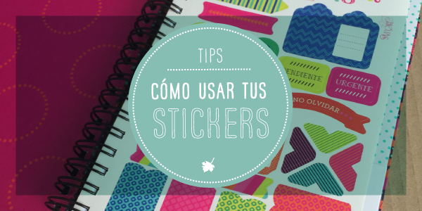 ¿Cómo utilizar nuestros stickers?